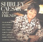 Shirley Ceasar and Friends